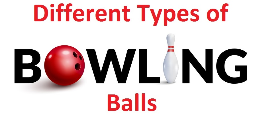 Different Types of Bowling Balls