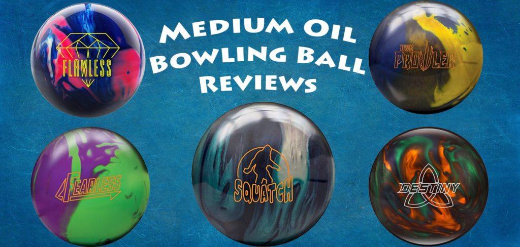 Best Medium oil bowling ball reviews