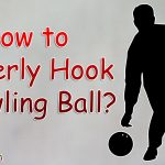 How to Hook a Bowling Ball? (Throw a Great Hook)