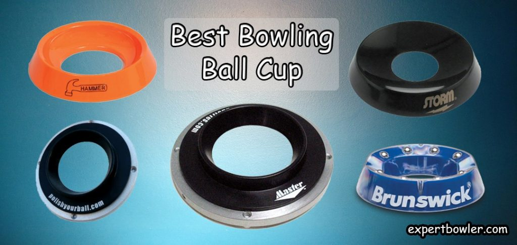 Best Bowling Ball Cup Reviews
