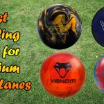 Top 5 Best Bowling Ball for Medium to Dry Lanes