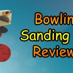 Top 5 Best Bowling Ball Sanding Pads in 2020
